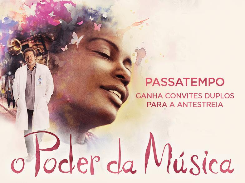 """PASSATEMPO CONVITES DUPLOS ANTESTREIA """"O PODER DA MÚSICA"""""""